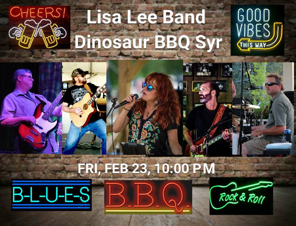 Lisa Lee Band 10 PM @ Dinosaur Bar-B-Que | Syracuse | New York | United States